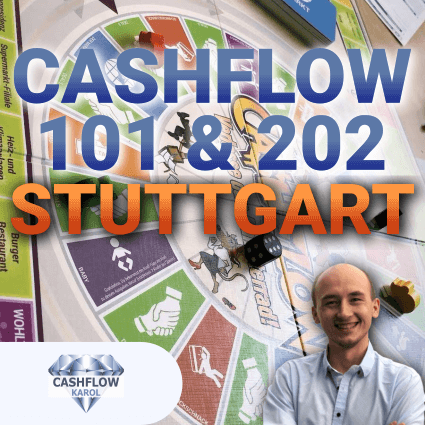 Cashflow 101 & 202 Events in Stuttgart mit Lord Karol Jasztal