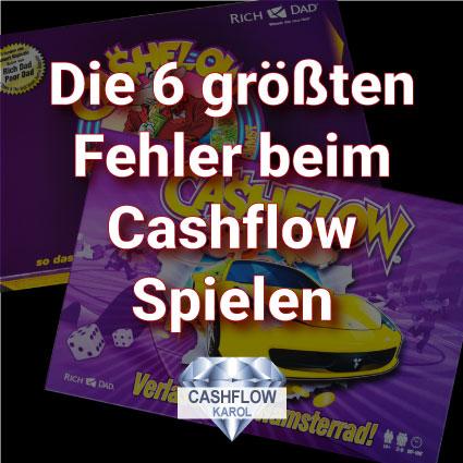 Die 6 größten Fehler beim Cashflow 101 oder Cashflow 202 Spielen