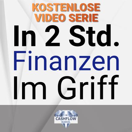 In 2 Std. Finanzen im Griff - kostenlose Video Serie