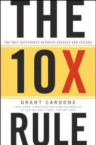 The 10X Rule | Grant Cardone