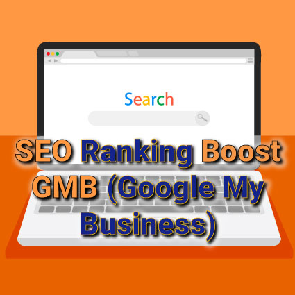 SEO Ranking Boost GMB (Google My Business)